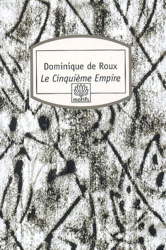 Dominique-de-Roux-Le-cinquième-empire.jpg