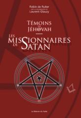 temoins-de-jehovah-les-missionnaires-de-satan-laurent-glauzy-robin-de-ruiter.jpg